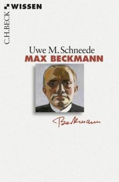 Max Beckmann - Schneede, Uwe M.