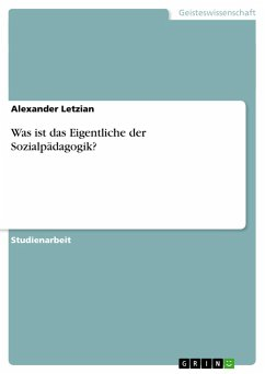 Was ist das Eigentliche der Sozialpädagogik?