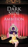 The Dark Side of Ambition
