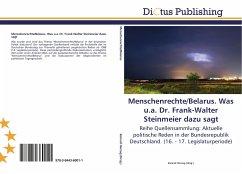 9783844360011 - Herausgegeben von Herzog, Konrad: Menschenrechte/Belarus. Was u.a. Dr. Frank-Walter Steinmeier dazu sagt - Libro