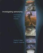Investigating Astronomy: A Conceptual View of the Universe [With Access Code] - Slater, Timothy F.; Freedman, Roger A.