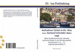 9783844360295 - Herausgegeben von Kersten, Philipp: Aufnahme Türkei in EU. Was u.a. Gerhard Schröder dazu sagt - Libro