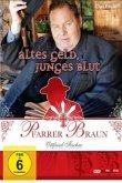 Pfarrer Braun: Altes Geld, junges Blut