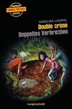 Double Crime - Doppeltes Verbrechen