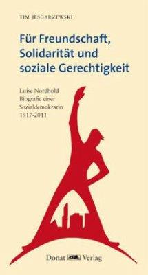 Für Freundschaft, Solidarität und soziale Gerechtigkeit - Jesgarzewski, Tim