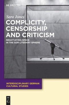 Complicity, Censorship and Criticism - Jones, Sara