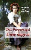 Das Purpursegel / Alye Parusa