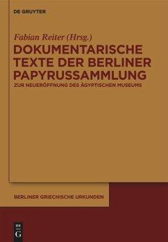 Dokumentarische Texte der Berliner Papyrussammlung aus ptolemäischer und römischer Zeit