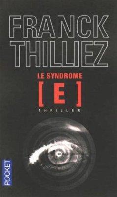 Le syndrome E - Thilliez, Franck