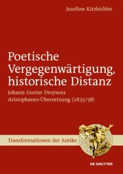 Poetische Vergegenwärtigung, historische Distanz - Kitzbichler, Josefine