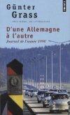 D'Une Allemagne L'Autre. Journal de L'Ann'e 1990