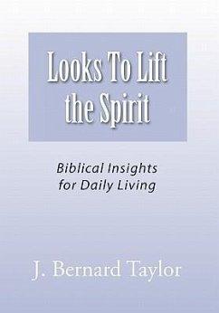Looks To Lift the Spirit