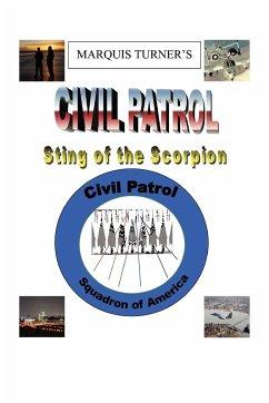 Marquis E. Turner's Civil Patrol Sting of the Scorpion