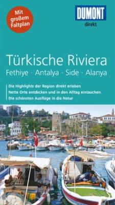 DuMont direkt Reiseführer Türkische Riviera - Latzke, Hans E.