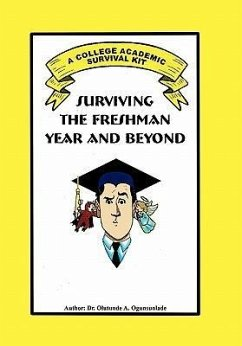 Surviving the Freshman Year and Beyond