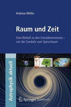 Raum und Zeit - Müller, Andreas