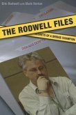 The Rodwell Files: The Secrets of a World Bridge Champion
