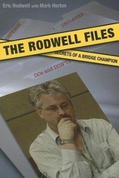 The Rodwell Files: The Secrets of a World Bridge Champion - Rodwell, Eric; Horton, Mark