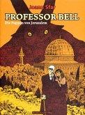 Professor Bell 02. Die Puppen von Jerusalem