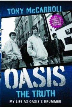 Oasis: The TruthDie Wahrheit über Oasis, englische Ausgabe