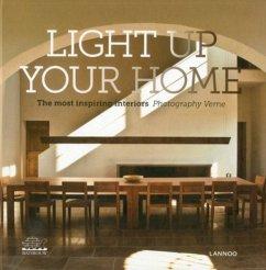 Light Up Your Home: the Most Inspiring Interiors - De Geyter, Eva