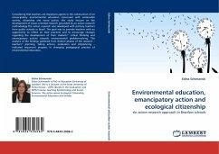 Environmental education, emancipatory action and ecological citizenship