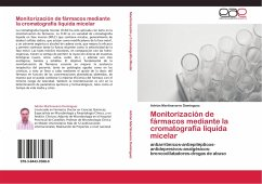 Monitorización de fármacos mediante la cromatografía líquida micelar