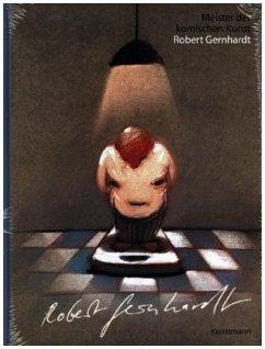 Robert Gernhardt / Meister der komischen Kunst