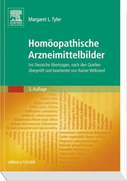 Homöopathische Arzneimittelbilder - Tyler, Margaret L.