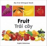 My First Bilingual Book-Fruit (English-Vietnamese)