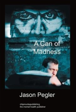 A Can of Madness