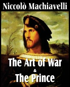 Machiavelli's The Art of War & The Prince