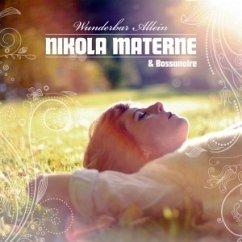 Wunderbar Allein - Nikola Materne & Bossanoire