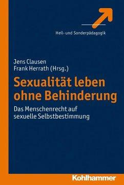 Sexualität leben ohne Behinderung