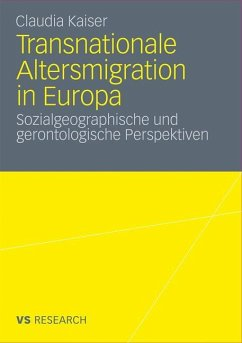 Transnationale Altersmigration in Europa - Kaiser, Claudia