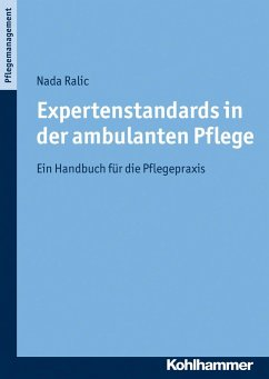 Expertenstandards in der ambulanten Pflege - Ralic, Nada