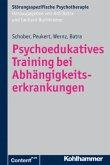 Psychoedukatives Training bei Abhängigkeitserkrankungen