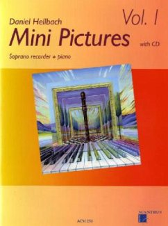 Mini Pictures, Sopranblockflöte und Klavier, m. Audio-CD