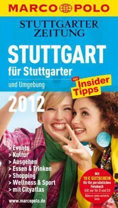 Marco Polo Reiseführer Stuttgart für Stuttgarter 2012