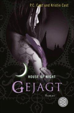 Gejagt / House of Night Bd.5 - Cast, P. C.; Cast, Kristin