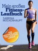 Mein großes Fitness-Laufbuch