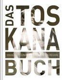 Das Toskana Buch