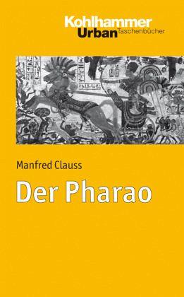 Der Pharao Von Manfred Clauss Taschenbuch
