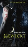 Geweckt / House of Night Bd.8