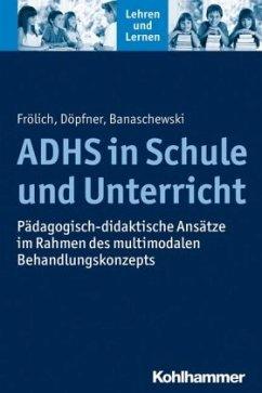 ADHS in Schule und Unterricht