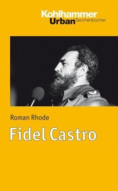 Fidel Castro - Rhode, Roman