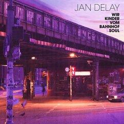 Wir Kinder Vom Bahnhof Soul (Re-Release) - Delay,Jan