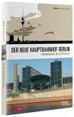 Der neue Hauptbahnhof in Berlin