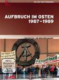 Die Berliner Mauer - Aufbruch im Osten 1987-1989