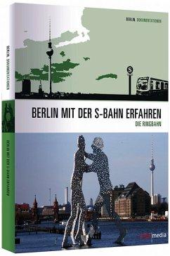 Der Ring - Berlin mit der S-Bahn erfahren - 2 D...